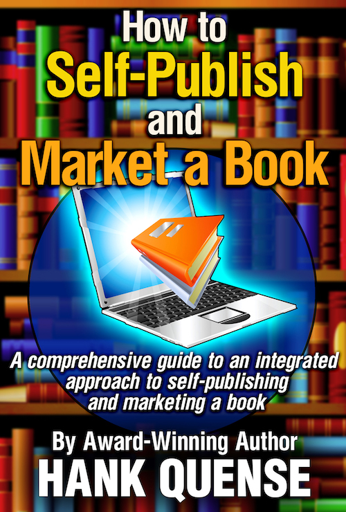 Hank Quense How to Self-Publish and Marke a Book